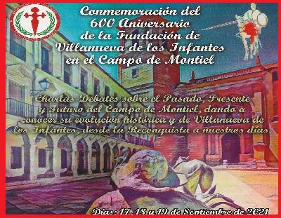 Conmemoración del 600 Aniversario de la Fundación de Villanueva de los Infantes en el Campo de Montiel